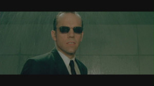 Agent Smith Agent Smith in 'The Matrix'