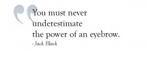 Quotes About Eyebrows