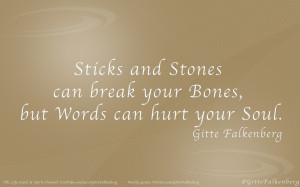 Sticks+and+Stones++can+break+your+Bones%2C+but+Words+can+hurt+your ...