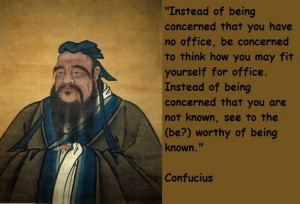 Confucius, quotes, sayings, office, wise