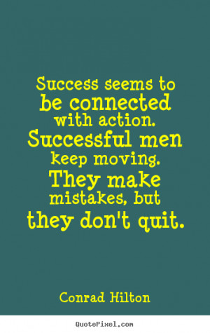 ... conrad hilton more success quotes love quotes inspirational quotes