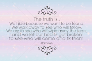Hide From The Truth Quotes. QuotesGram