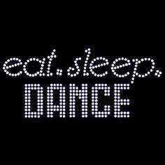 eat. sleep. dance!
