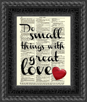 Do Small Things with Great Love, Mother Teresa Quote on Antique ...