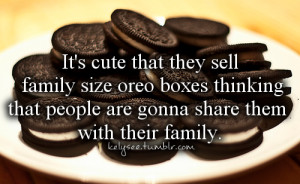 ... this image include: oreos, quotes, lol, food and your funny if you do