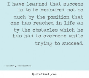 Obstacles In Life Quotes Life as by the obstacles