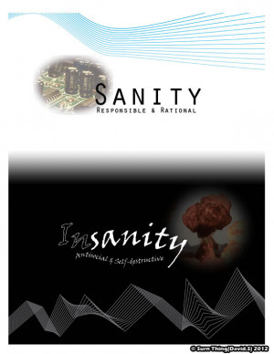 Sanity vs Insanity by SurnThing
