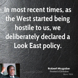 In most recent times, as the West started being hostile to us, we ...