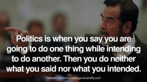 ... . - Saddam Hussein Famous Quotes By Some of the World Worst Dictators