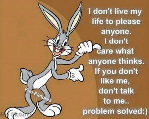 ... anyone quotes quote truth bugs bunny quotes and sayings image quotes