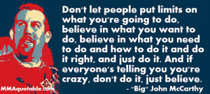 Big John McCarthy on Believing in yourself