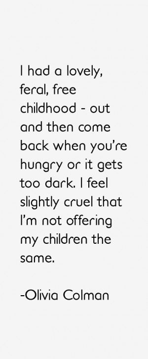 dark i feel slightly cruel that i m not offering my children the same