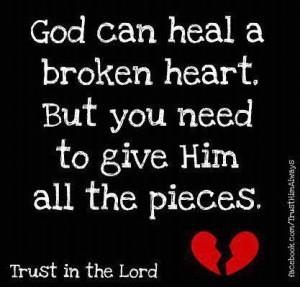God can heal a broken heart