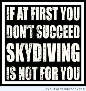 Funny Skydiving Quotes Skydiving
