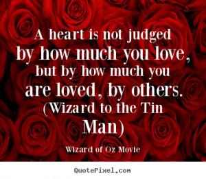 Tin Man Wizard Of Oz Quotes