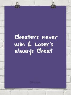 Cheaters never win and winners never cheat essay