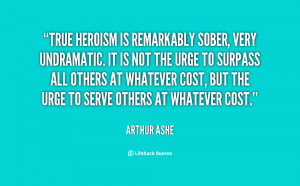 Quotes About Heroes Heroism