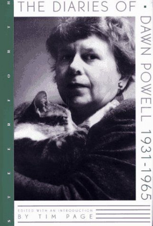 The Diaries of Dawn Powell, 1931-1965 by Dawn Powell