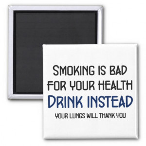 Smoking is bad for your health fridge magnets