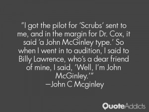 ... dear friend of mine i said well i m john mcginley john c mcginley