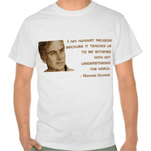 Richard Dawkins Quote T-shirt