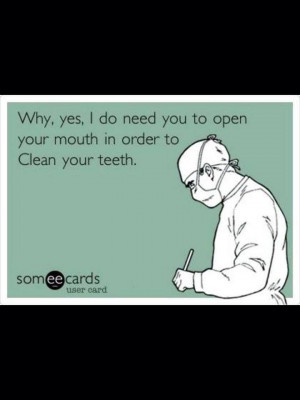 Dental Hygiene Quotes Dental Hygiene Humor