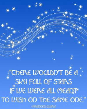 ... looking at the stars, wishing on the same star. Great endless nights