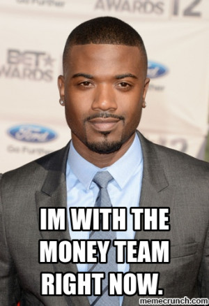 With The Money Team Right...