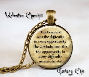 Winston Churchill Pessimist vs Optimist Quote by SilverRapture, $10.00