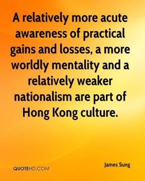 James Sung - A relatively more acute awareness of practical gains and ...