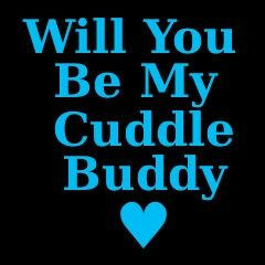Cuddle Buddy Quotes