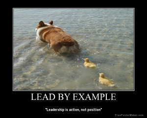 Click this to read the article I wrote about leading by example.