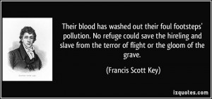 Their blood has washed out their foul footsteps' pollution. No refuge ...