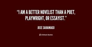 quote-Jose-Saramago-i-am-a-better-novelist-than-a-32186.png