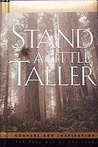 stand a little taller 4704 ratings buy a copy