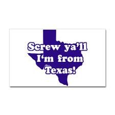 Screw Ya'll I'm from Texas Rectangle Sticker for