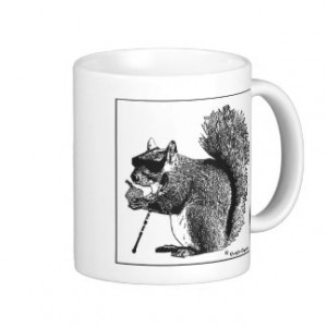 Blind Squirrel Finds a Nut Mug