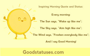 morning: The Sun, The Sky and The Wind Say - Inspiring Morning Quote ...