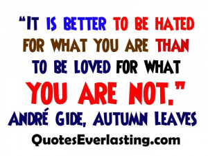 Quotes On Being Hated http://www.pic2fly.com/Quotes+On+Being+Hated ...