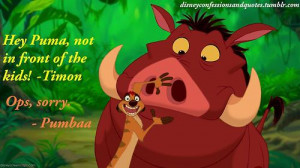 Lion King Quotes Timon And Pumbaa