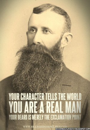 Some Beard Motivation. Go Grow One.Now!