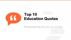 Education Quotes Inspirational Education quotes