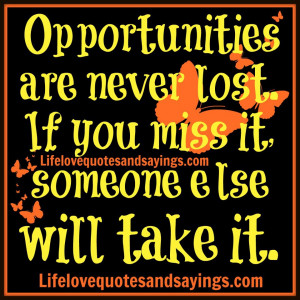 Lost Opportunity Quotes