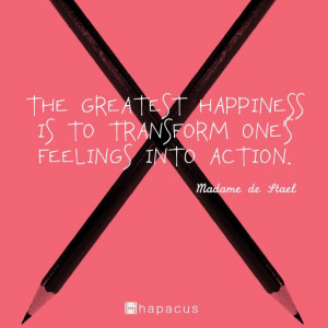 ... feelings into action madame de stael # quotes # actionspeakslouder