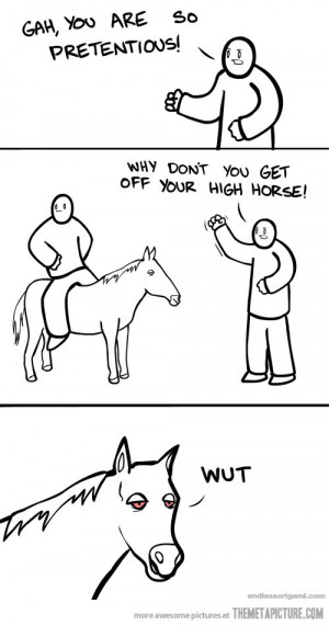 Funny photos funny get off high horse