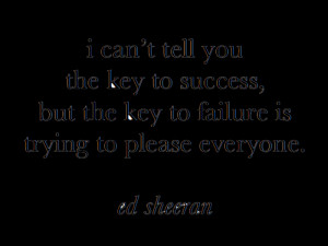 quote singer lovely please uk Key wise musician ed sheeran ginger ...