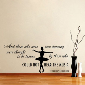 Quote About Dance Life Ballet with Dancer Ballerina by DecalHouse, $29 ...