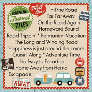 Travel Titles for Scrapbook Layouts