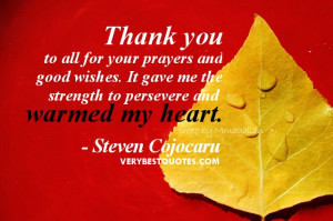 Thank you quotes - Thank you to all for your prayers and good wishes ...