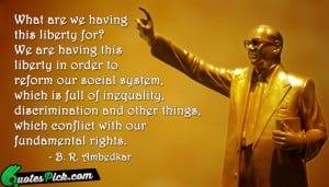 What Are We Having This by ambedkar Picture Quotes